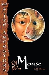 The Five Ancestors Book 6: Mouse
