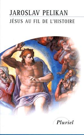 Jésus au fil de l'histoire