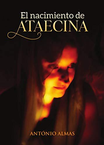 El nacimiento de Ataecina por Antonio Almas
