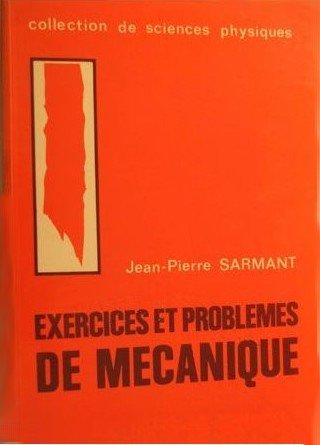 Exercices et Problemes de Mécanique (2. ed.)