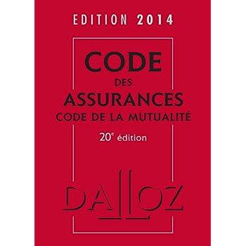 Code des assurances, code de la mutualité 2014 - 20e éd.