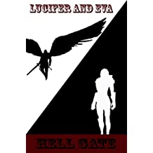 Hell's Gate: Lucifer and Eva part I (English Edition)