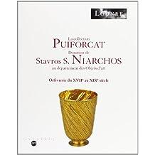 La collection Puiforcat : Donation de Stavros S. Niarchos au Département des objets d'art, orfèvrerie du XVIIe au XIXe siècle