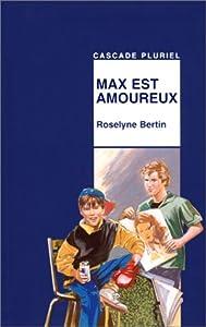 """Afficher """"Max est amoureux"""""""