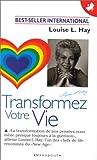 TRANSFORMEZ VOTRE VIE - Marabout - 13/10/1999