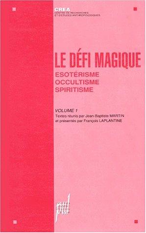 Le défi magique, tome 1