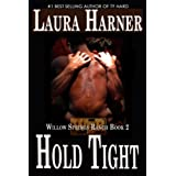 Hold Tight (Willow Springs Ranch Series Book 2) (English Edition)