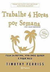 Trabalhe 4 Horas Por Semana (Em Portuguese do Brasil)