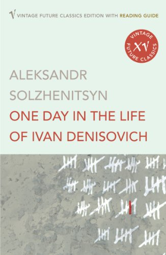 One Day In The Life Of Ivan Denisovich (Vintage Future Classics)