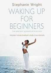 Kum Nye: Waking Up for Beginners
