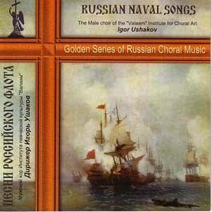 Russian Naval Songs / Pesni Rossijskogo Flota