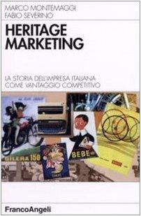 heritage-marketing-la-storia-dellimpresa-italiana-come-vantaggio-competitivo