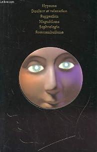 La parapsychologie, les pouvoirs inconnus de l'homme : le regard magnetique par Michel Mélieux