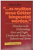 ... es mussten neue Götter hingesetzt werden : Menschen in d. Entfremdung: Marx u. Engels, Cieszkowski, Bauer, Hess, Bakunin u. Stirner. ; 3772507301