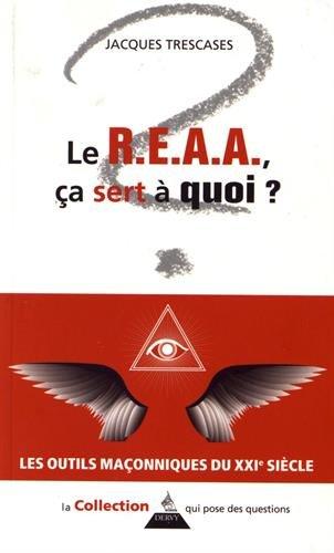 Le R.E.A.A., à quoi ça sert ?