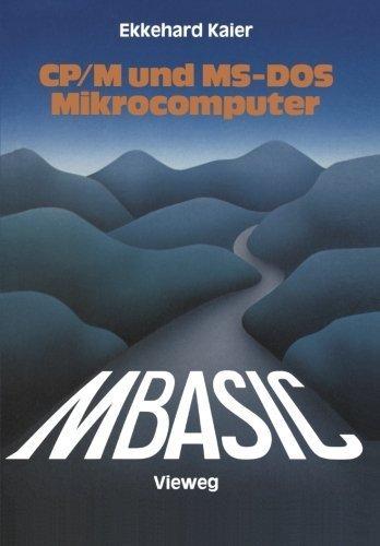 MBASIC-Wegweiser f????r Mikrocomputer unter CP/M und MS-DOS (German Edition) by Ekkehard Kaier (1984-01-01) par Ekkehard Kaier