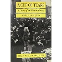 A Cup of Tears: A Diary of the Warsaw Ghetto.