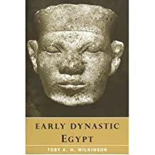 [EARLY DYNASTIC EGYPT] by (Author)Wilkinson, Toby A. H. on Jun-14-01