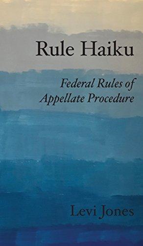 Rule Haiku: Federal Rules of Appellate Procedure
