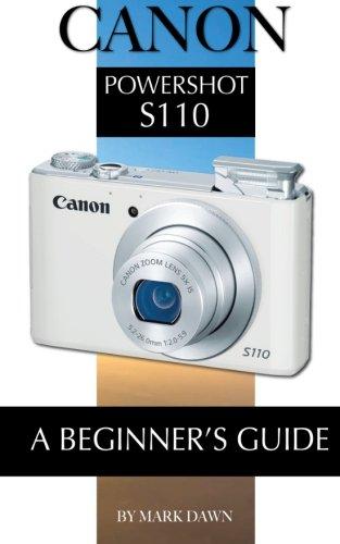 Canon Powershot S110: Beginner's Guide