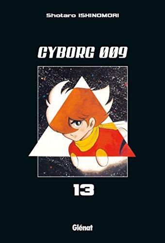 Cyborg 009 Vol.13 par ISHINOMORI Shotarô