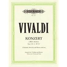 """Konzert für 2 Violinen, Streicher und Basso continuo d-moll op. 3 Nr. 11 RV 565: aus """"L'estro armonico"""", Ausgabe für  2 Violinen und Klavier"""