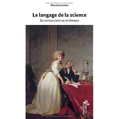 Langage de la science (le)