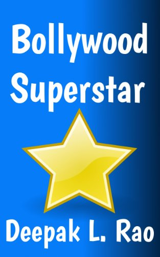 Bollywood Superstar (The Worlds Greatest Superstar Book 1)