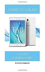 Samsung Galaxy Tab A: A Guide For Beginners