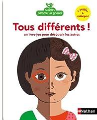 Tous différents ! Un livre jeu pour découvrir les autres par Laure du Faÿ