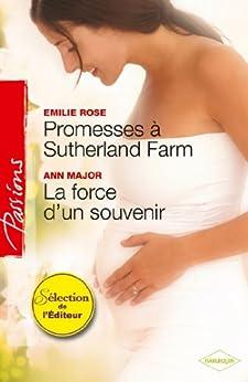 Promesses à Sutherland Farm - La force d'un souvenir (Passions)