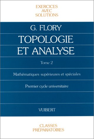 Exercices de topologie et d'analyse par Flory
