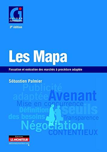 Les MAPA: Passation et exécution des marchés à procédure adaptée
