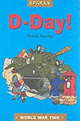 D-Day: A Tale of Wartime Adventure (Sparks)