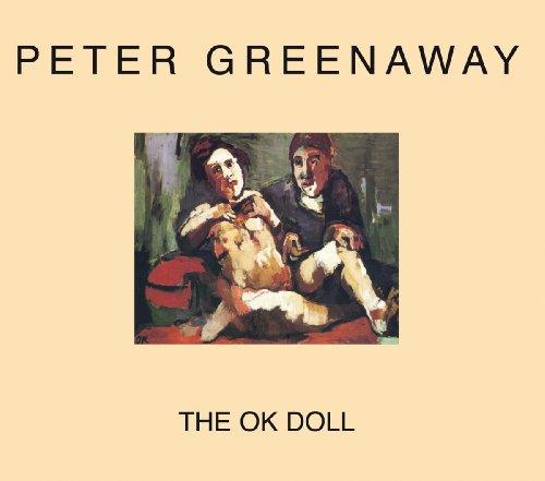 Peter Greenaway - the Ok Doll