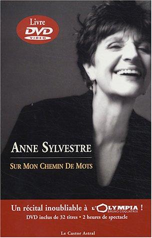 Sur mon chemin de mots (1 livre + 1 DVD) par Anne Sylvestre