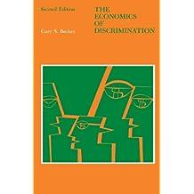 The Economics of Discrimination (Economic Research Studies)