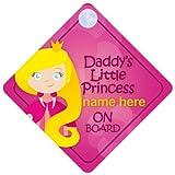 DLP011 Plaque de voiture à personnaliser avec inscription en anglais «Daddy's Little Princess On Board»