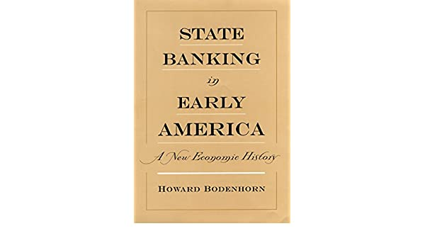 State banking in early america a new economic history ebook howard state banking in early america a new economic history ebook howard bodenhorn amazon kindle store fandeluxe Image collections