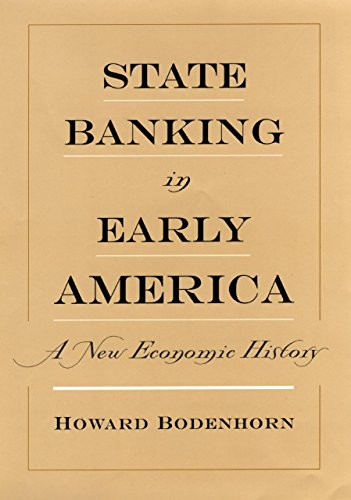 State banking in early america a new economic history ebook howard state banking in early america a new economic history by bodenhorn howard fandeluxe Image collections