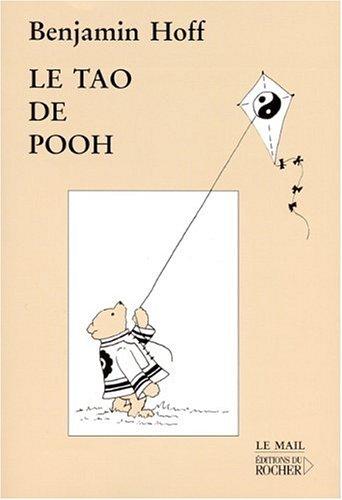 Le Tao de Pooh par Benjamin Hoff