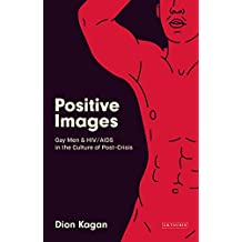 Positive Images (Library of Gender and Popular Culture)