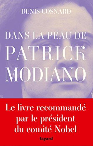 Dans La Peau De Patrick Modiano [Pdf/ePub] eBook