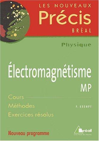 Electromagnétisme MP de Krempf. Pierre (2004) Broché
