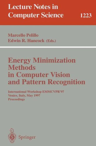Energy Minimization Methods in Computer Vision and Pattern Recognition: International Workshop EMMCVPR'97, Venice, Italy, May 21-23, 1997, Proceedings par Marcello Pelillo