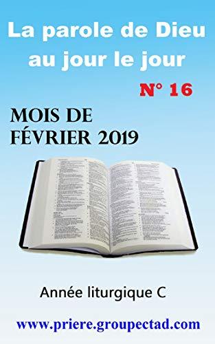 Couverture du livre La parole de Dieu au jour le jour (Mois de Février 2019)