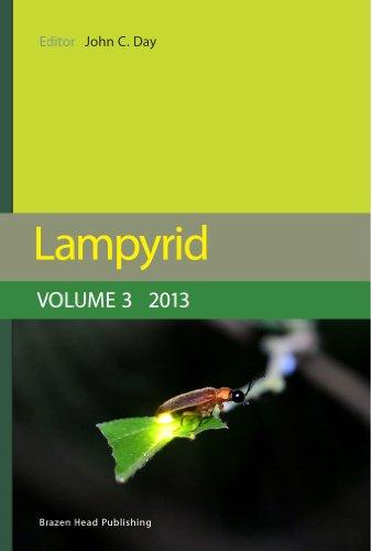 Lampyrid: Volume 3 2013: The Journal of Bioluminescent Beetle Research (Lampyrid Journal) (English Edition)