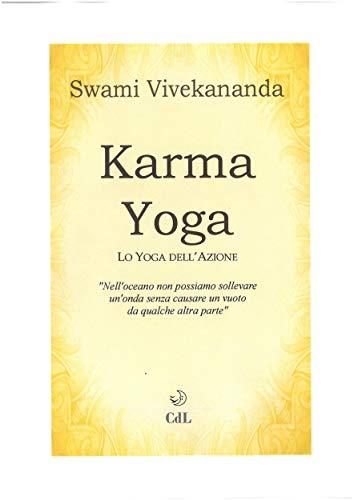 Karma Yoga: Lo Yoga dellAzione (Italian Edition) eBook ...