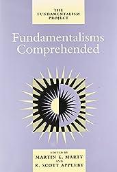 Fundamentalisms Comprehended (Fundamentalism Project (Paperback))