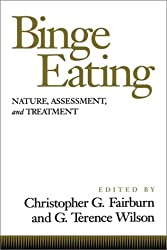Binge Eating: Nature, Assessment, and Treatment